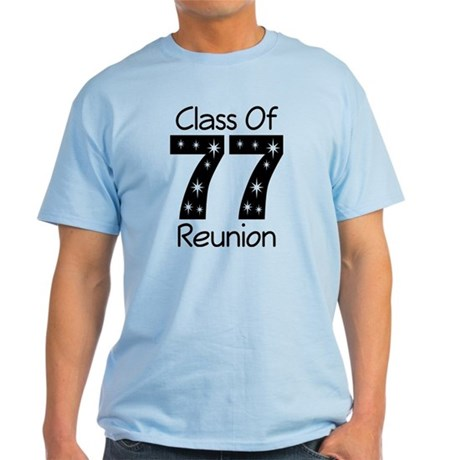 Class Of 1977 Reunion Light T-Shirt