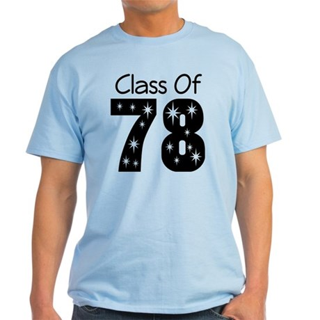Class Of 1978 Light T-Shirt