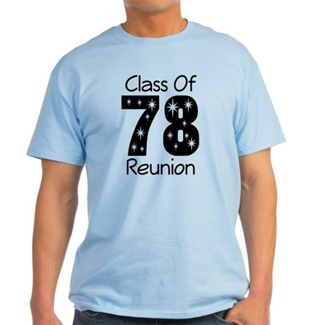 Class Of 1978 Reunion Light T-Shirt