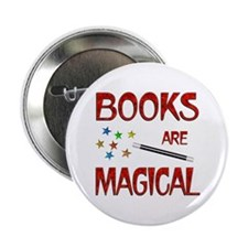 "Books are Magical 2.25"" Button"