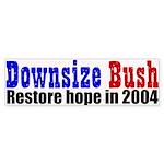 Downsize Bush 2004 Bumper Sticker