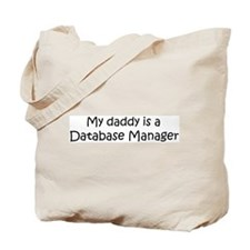Daddy: Database Manager Tote Bag