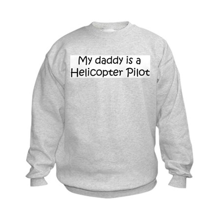 Daddy: Helicopter Pilot Kids Sweatshirt