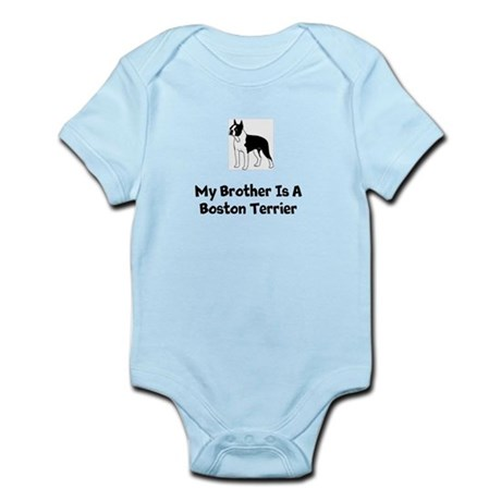 Boston Terrier Infant Body Suit &amp;amp;quot;My Brother&amp;amp;q