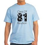 Class of 1981 Reunion Light T-Shirt