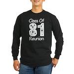 Class of 1981 Reunion Long Sleeve Dark T-Shirt