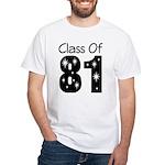 Class of 1981 White T-Shirt