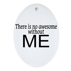 Awesome Me Ornament (Oval)