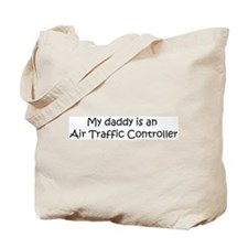 Daddy: Air Traffic Controller Tote Bag