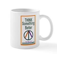 Think Something Better Mug
