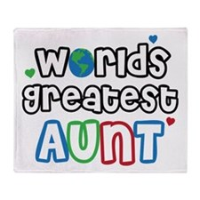 World's Greatest Aunt! Throw Blanket