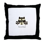 Fur is Dead Throw Pillow
