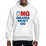 OMG: Obama Must Go Hooded Sweatshirt