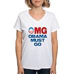 OMG: Obama Must Go Women's V-Neck T-Shirt