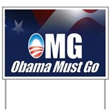 OMG: Obama Must Go Yard Sign