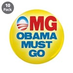 """OMG: Obama Must Go 3.5"""" Button (10 pack)"""