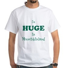 Im Huge in Munchkinland Shirt