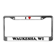 I Love Waukesha License Plate Frame