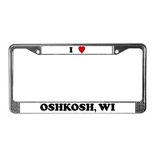 I Love Oshkosh License Plate Frame