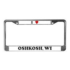 I Love Oshkosh License Plate Frame