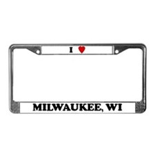 I Love Milwaukee License Plate Frame
