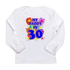 Daddy 30 Long Sleeve T-Shirt