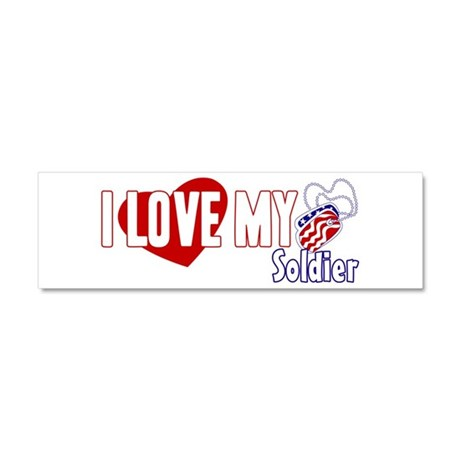 I Love My Soldier Car Magnet 10 x 3
