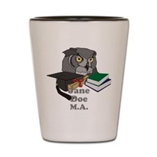 Custom Owl Graduate Shot Glass