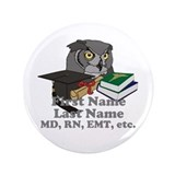 "Custom Owl Medical Graduate 3.5"" Button"