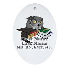 Custom Owl Medical Graduate Ornament (Oval)