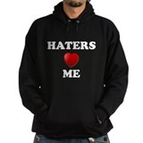 Haters Love Me Hoody