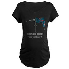 Power Drill. Custom Text. T-Shirt