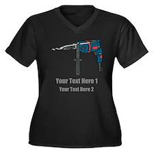 Power Drill. Custom Text. Women's Plus Size V-Neck