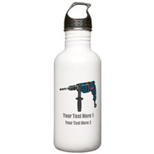 Power Drill. Custom Text. Water Bottle