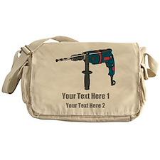 Power Drill. Custom Text. Messenger Bag