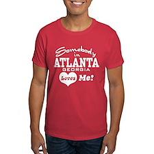 Somebody In Atlanta Loves Me T-Shirt