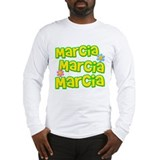 Marcia, Marcia, Marcia Long Sleeve T-Shirt