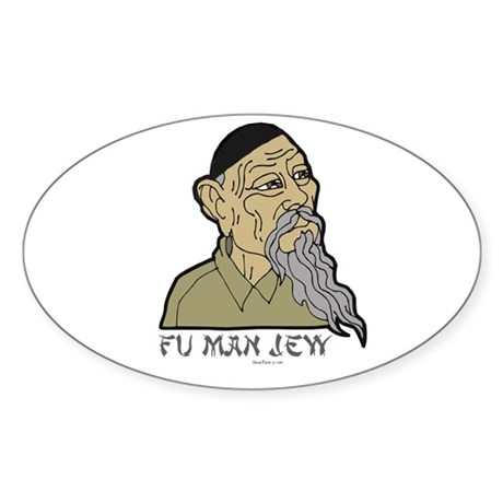 Fu Man Jew Sticker (Oval)