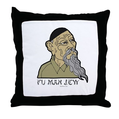 Fu Man Jew Throw Pillow