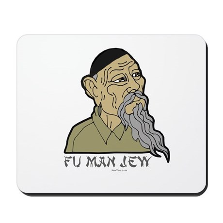 Fu Man Jew Mousepad