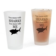 Don't Mess with Sharks Drinking Glass
