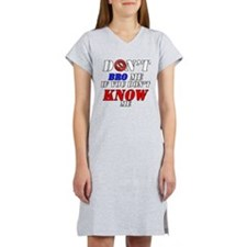 Don't Bro Me If You Don't Kno Women's Nightshirt