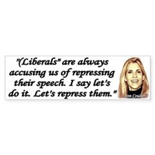 Ann Coulter Quote - Liberals are always accusing S