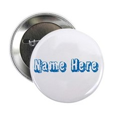 """Custom Name Text in Blue. 2.25"""" Button"""