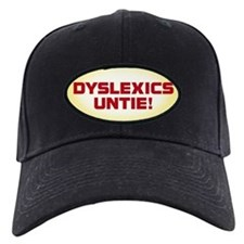 DYSLEXICS UNTIE Baseball Hat