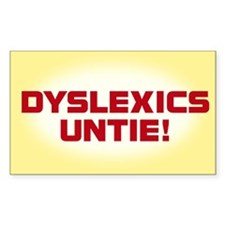 DYSLEXICS UNTIE sticker