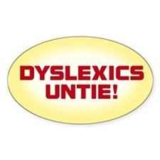 DYSLEXICS UNTIE Oval Decal