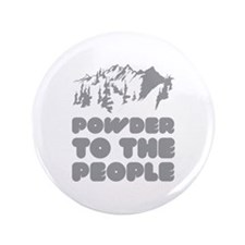 "Powder To The People 3.5"" Button (100 pack)"