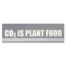 CO2 Is Plant Food Bumper Sticker