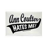 Ann Coulter Hates Me Rectangle Magnet
